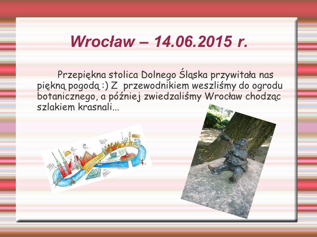 Wrocław – 14.06.2015 r.