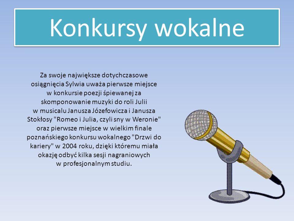 Za swoje największe dotychczasowe osiągnięcia Sylwia uważa pierwsze miejsce w konkursie poezji śpiewanej za skomponowanie muzyki do roli Julii w musicalu Janusza Józefowicza i Janusza Stokłosy Romeo i Julia, czyli sny w Weronie oraz pierwsze miejsce w wielkim finale poznańskiego konkursu wokalnego Drzwi do kariery w 2004 roku, dzięki któremu miała okazję odbyć kilka sesji nagraniowych w profesjonalnym studiu.