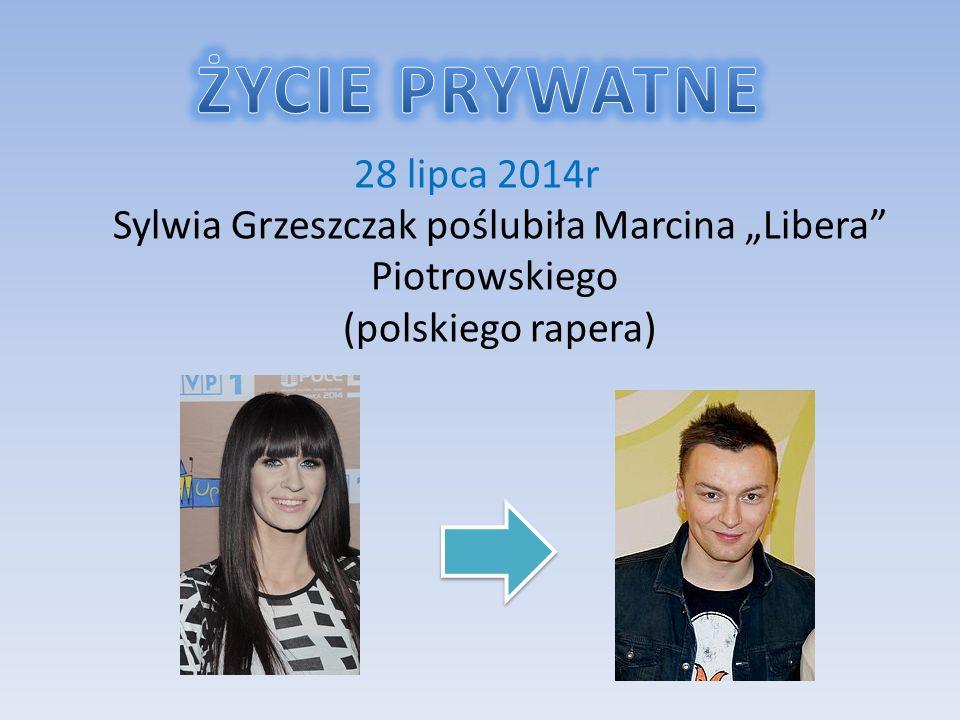 """28 lipca 2014r Sylwia Grzeszczak poślubiła Marcina """"Libera Piotrowskiego (polskiego rapera)"""