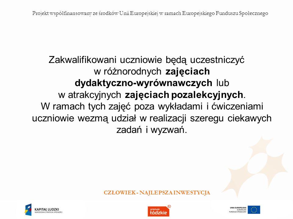 Będą to turnieje wiedzy i konkursy w ramach zajęć z geografii, matematyki, języka francuskiego oraz ratownictwa medycznego.