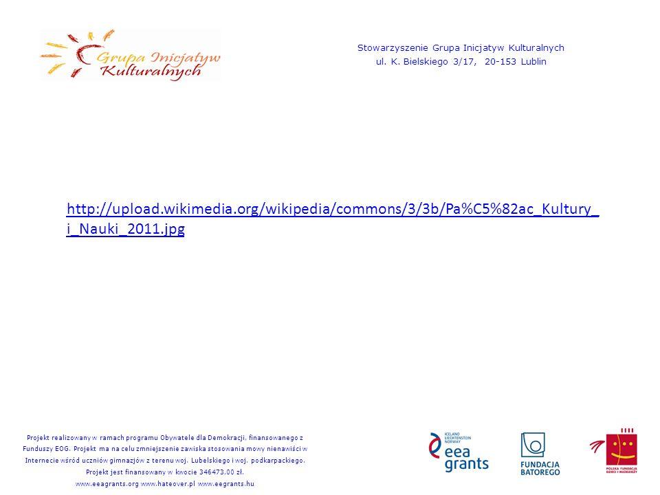 http://upload.wikimedia.org/wikipedia/commons/3/3b/Pa%C5%82ac_Kultury_ i_Nauki_2011.jpg Stowarzyszenie Grupa Inicjatyw Kulturalnych ul. K. Bielskiego