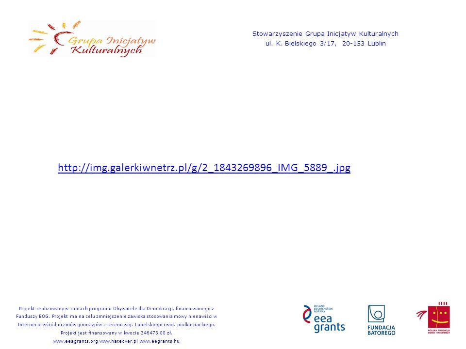 http://img.galerkiwnetrz.pl/g/2_1843269896_IMG_5889_.jpg Stowarzyszenie Grupa Inicjatyw Kulturalnych ul. K. Bielskiego 3/17, 20-153 Lublin Projekt rea