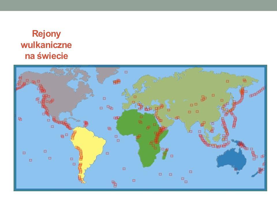 Rejony wulkaniczne na świecie