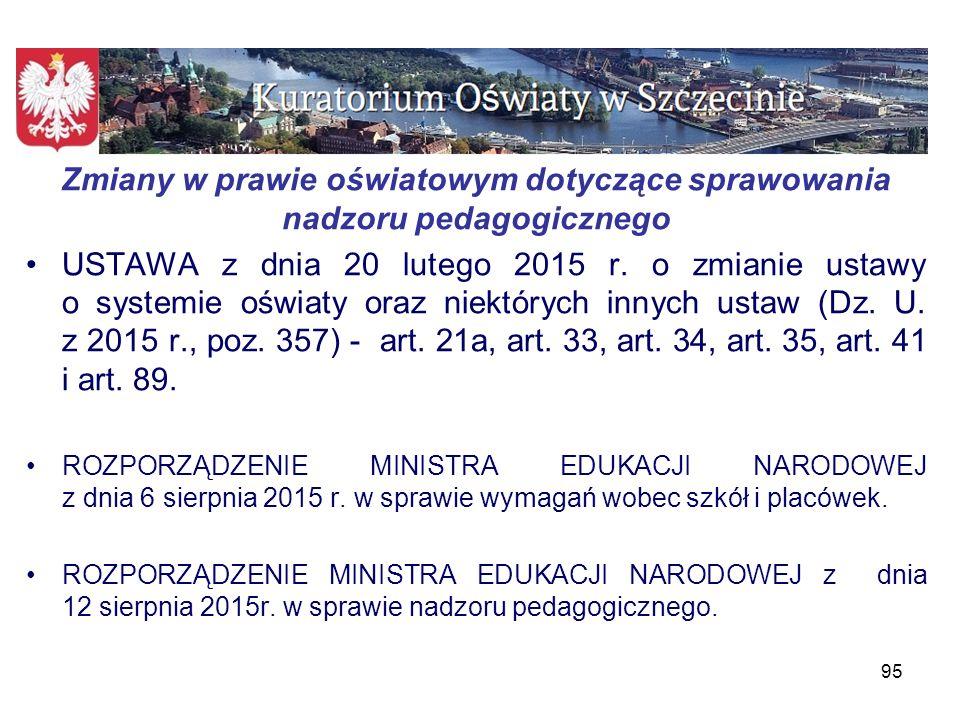 Kierunki polityki oświatowej państwa na rok szkolny 2015/2016 –Wzmocnienie bezpieczeństwa dzieci i młodzieży, ze szczególnym uwzględnieniem dzieci ze specjalnymi potrzebami edukacyjnymi w młodzieżowych ośrodkach wychowawczych, młodzieżowych ośrodkach socjoterapii, specjalnych ośrodkach szkolno- wychowawczych, specjalnych ośrodkach wychowawczych i ośrodkach rewalidacyjno-wychowawczych.