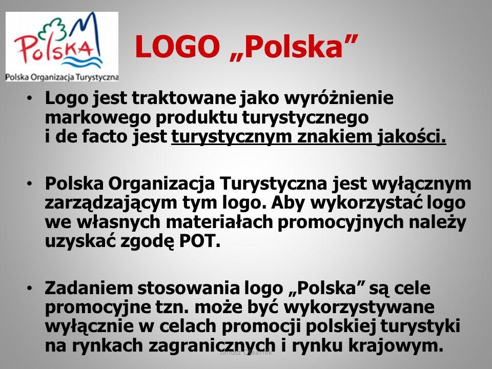 """LOGO """"Polska"""" Logo jest traktowane jako wyróżnienie markowego produktu turystycznego i de facto jest turystycznym znakiem jakości. Polska Organizacja"""