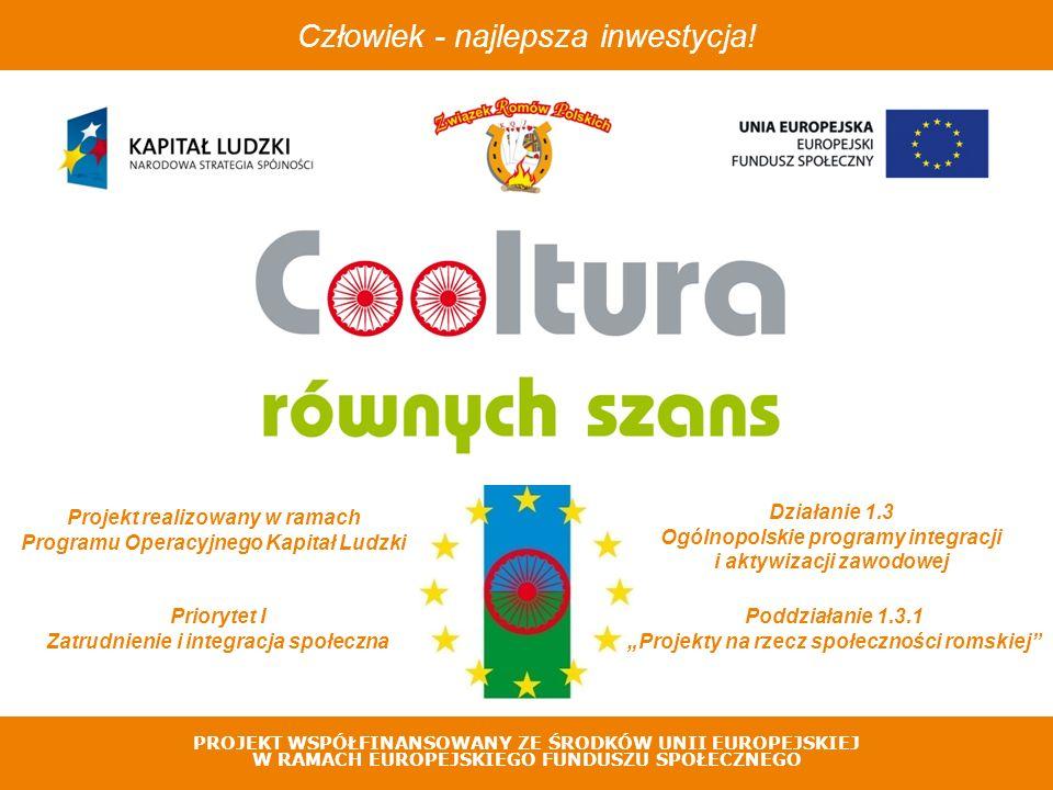 PROJEKT WSPÓŁFINANSOWANY ZE ŚRODKÓW UNII EUROPEJSKIEJ W RAMACH EUROPEJSKIEGO FUNDUSZU SPOŁECZNEGO Na potrzeby projektu została stworzona strona internetowa pod adresem: www.rowneszanse.romowie.com Ma ona służyć promocji projektu, EFS - u i POKL oraz przekazywaniu informacji o postępach w realizacji projektu.