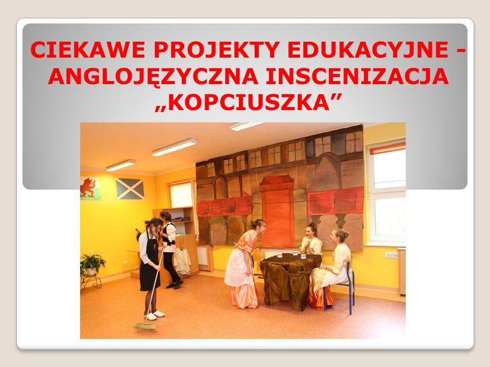 """CIEKAWE PROJEKTY EDUKACYJNE - ANGLOJĘZYCZNA INSCENIZACJA """"KOPCIUSZKA"""""""