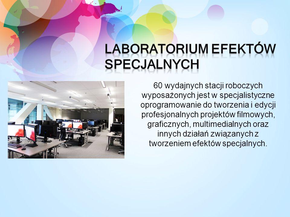 60 wydajnych stacji roboczych wyposażonych jest w specjalistyczne oprogramowanie do tworzenia i edycji profesjonalnych projektów filmowych, graficznych, multimedialnych oraz innych działań związanych z tworzeniem efektów specjalnych.