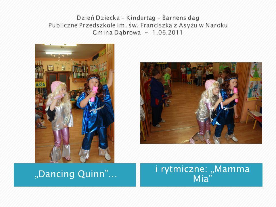 """Dancing Quinn … i rytmiczne: ""Mamma Mia"