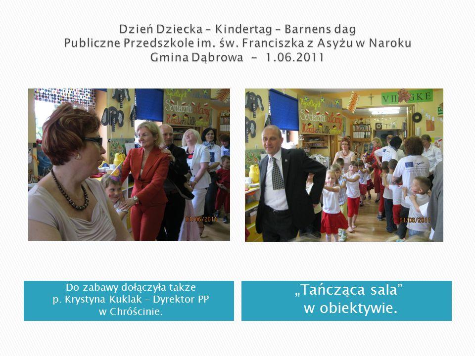 Do zabawy dołączyła także p.Krystyna Kuklak – Dyrektor PP w Chróścinie.