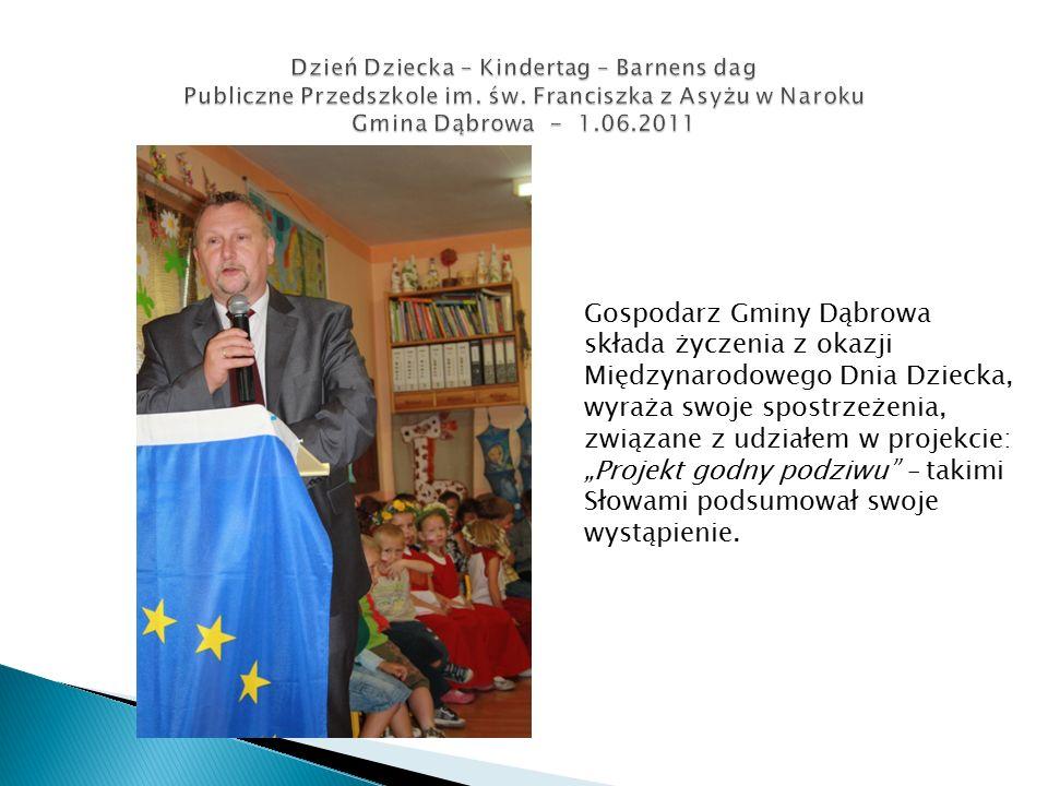 """Gospodarz Gminy Dąbrowa składa życzenia z okazji Międzynarodowego Dnia Dziecka, wyraża swoje spostrzeżenia, związane z udziałem w projekcie: """"Projekt godny podziwu – takimi Słowami podsumował swoje wystąpienie."""