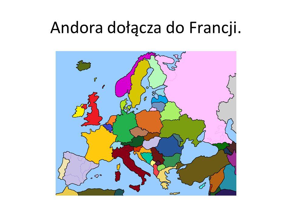 Andora dołącza do Francji.
