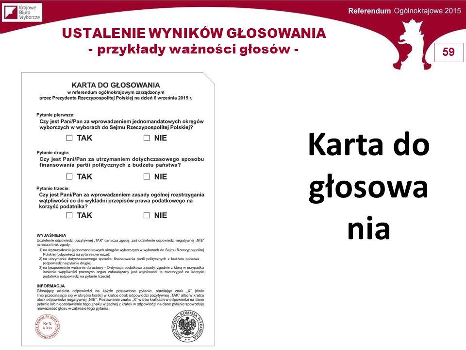 Karta do głosowa nia USTALENIE WYNIKÓW GŁOSOWANIA - przykłady ważności głosów - 59
