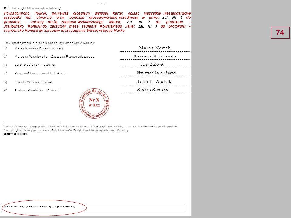Operatorw siedzibie komisji obwodowej wprowadza dane z projektu protokołu głosowania SPORZĄDZENIE PROTOKOŁU GŁOSOWANIA (system informatyczny) 75