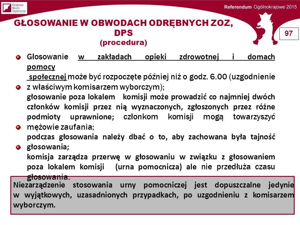 Pismo do Komisarza Wyborczego - po uzyskaniu zgody obwodowa komisja podejmuje uchwałę ZOZ; DPS Uchwałę przesłać do wiadomości właściwemu komisarzowi wyborczemu.