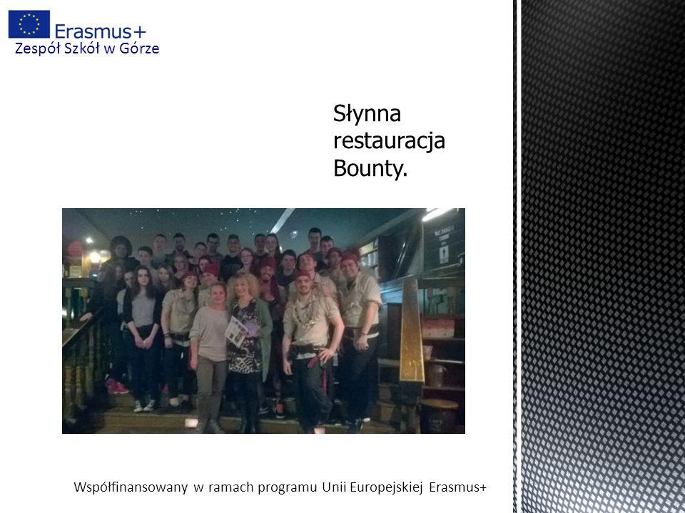 Współfinansowany w ramach programu Unii Europejskiej Erasmus+ Zespół Szkół w Górze Słynna restauracja Bounty.