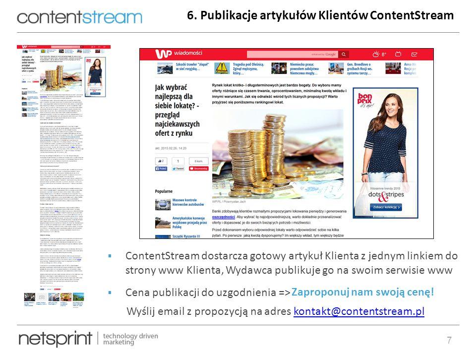 artur.banach@netsprint.eu8 Przykładowe serwisy Partnerskie: ContentStream – pierwsza w Polsce i największa sieć partnerska emitująca linki do artykułów i treści stworzonych z myślą o kliencie końcowym.