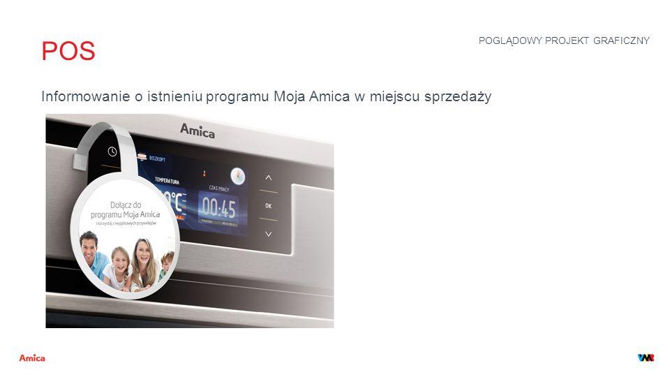 POS Informowanie o istnieniu programu Moja Amica w miejscu sprzedaży POGLĄDOWY PROJEKT GRAFICZNY