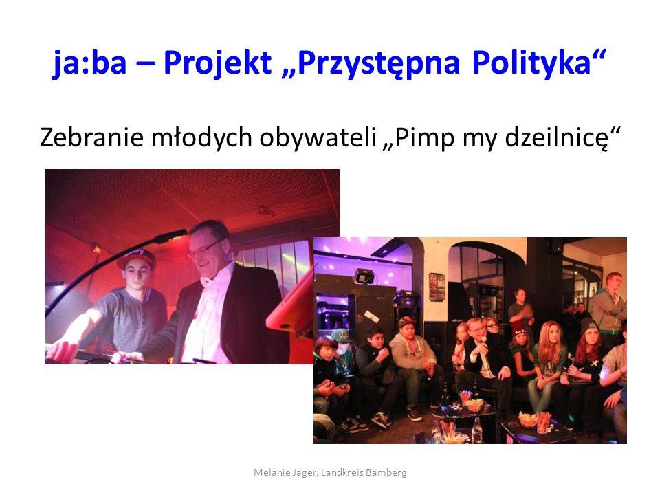 """ja:ba – Projekt """"Przystępna Polityka Zebranie młodych obywateli """"Pimp my dzeilnicę Melanie Jäger, Landkreis Bamberg"""