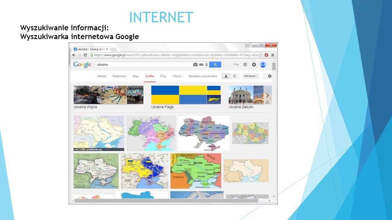 INTERNET Wyszukiwanie informacji: Wyszukiwarka internetowa Google