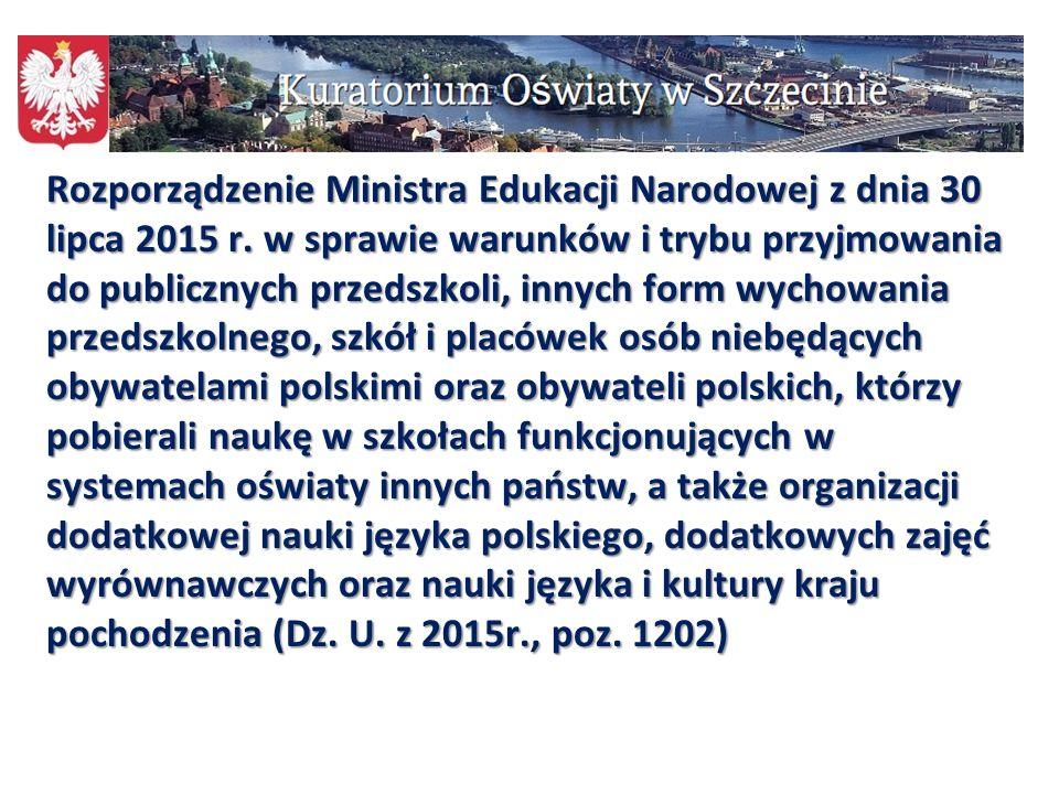 110 Rozporządzenie Ministra Edukacji Narodowej z dnia 30 lipca 2015 r. w sprawie warunków i trybu przyjmowania do publicznych przedszkoli, innych form