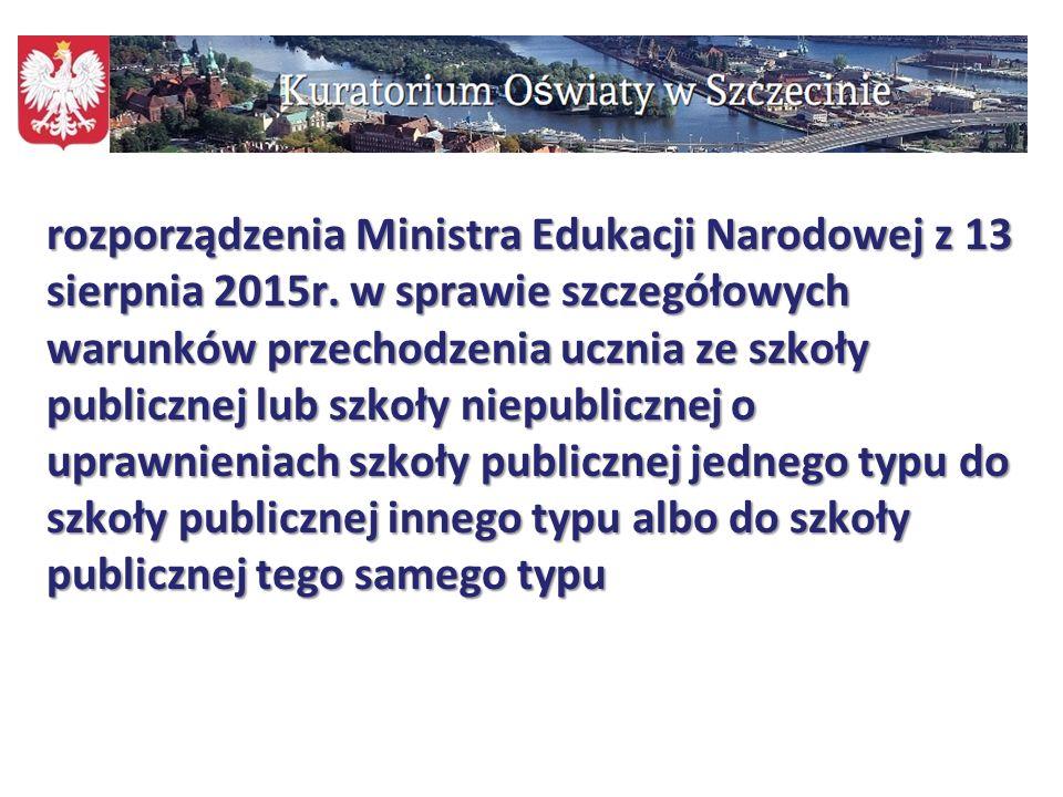 111 rozporządzenia Ministra Edukacji Narodowej z 13 sierpnia 2015r. w sprawie szczegółowych warunków przechodzenia ucznia ze szkoły publicznej lub szk