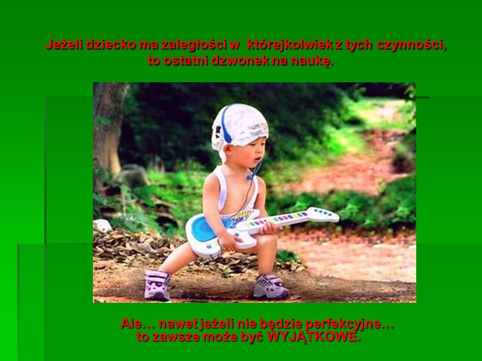 Jeżeli dziecko ma zaległości w którejkolwiek z tych czynności, to ostatni dzwonek na naukę.