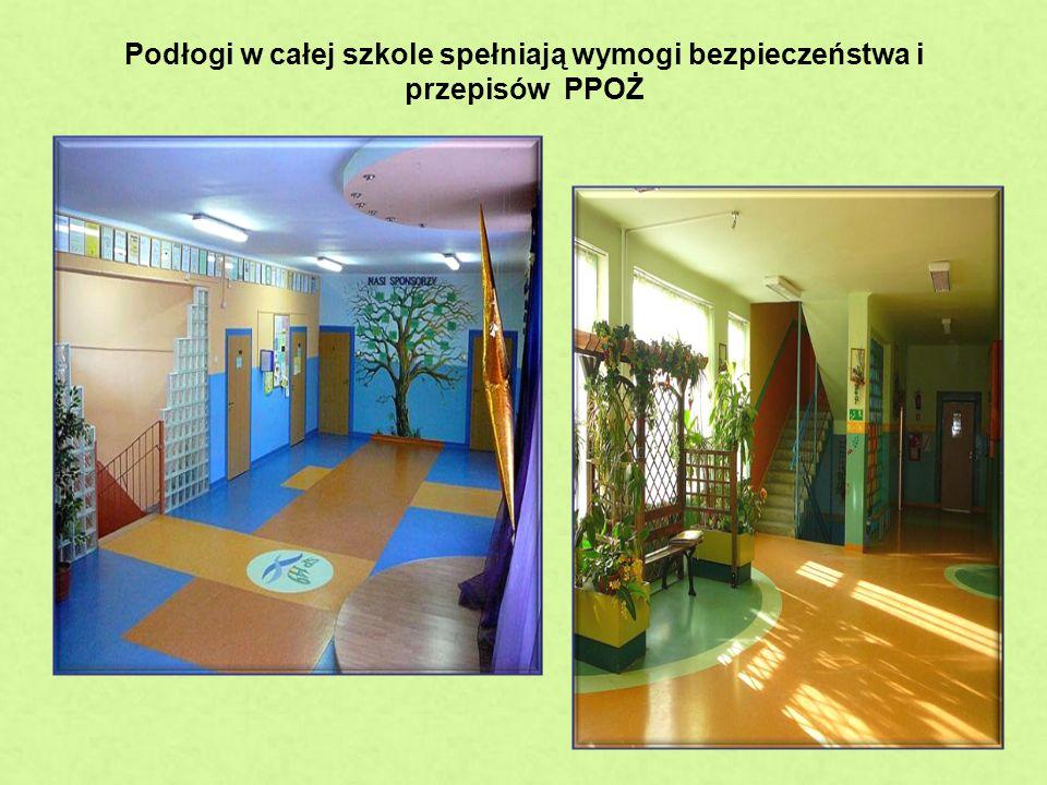Podłogi w całej szkole spełniają wymogi bezpieczeństwa i przepisów PPOŻ p