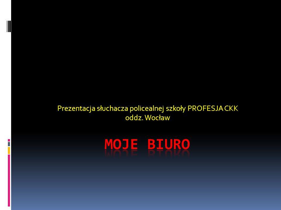 Prezentacja słuchacza policealnej szkoły PROFESJA CKK oddz. Wocław