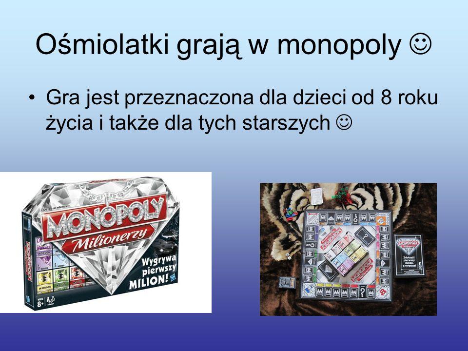 Ośmiolatki grają w monopoly Gra jest przeznaczona dla dzieci od 8 roku życia i także dla tych starszych