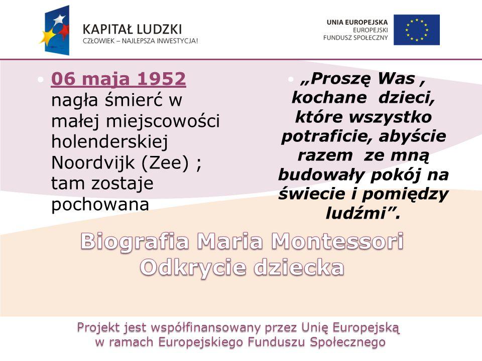 Projekt jest współfinansowany przez Unię Europejską w ramach Europejskiego Funduszu Społecznego 06 maja 1952 nagła śmierć w małej miejscowości holende