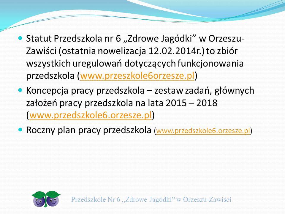"""Strategie działań związane z zapewnieniem bezpieczeństwa w naszym przedszkolu procedura I – """"Obowiązki w zakresie bezpieczeństwa dziecka w Przedszkolu Nr 6 """"Zdrowe Jagódki w Orzeszu-Zawiści procedura II - """"Przyprowadzanie dziecka do przedszkola i odbieranie go w Przedszkolu Nr 6 """"Zdrowe Jagódki w Orzeszu-Zawiści procedura III - """"Bezpieczeństwo zabaw w ogrodzie, spacerów i wycieczek organizowanych poza terenem przedszkola – Przedszkole nr 6 """"Zdrowe Jagódki w Orzeszu-Zawiści procedura IV - """"Postępowanie nauczycieli i personelu przedszkola w sytuacji, gdy na terenie przedszkola zdarzy się nieszczęśliwy wypadek z udziałem dziecka z Przedszkola nr 6 """"Zdrowe Jagódki w Orzeszu-Zawiści procedura V – """"Organizacja pierwszej pomocy – postępowanie w przypadku konieczności udzielenia pierwszej pomocy wychowankom Przedszkola nr 6 """"Zdrowe Jagódki w Orzeszu-Zawiści Przedszkole Nr 6 """"Zdrowe Jagódki w Orzeszu-Zawiści"""