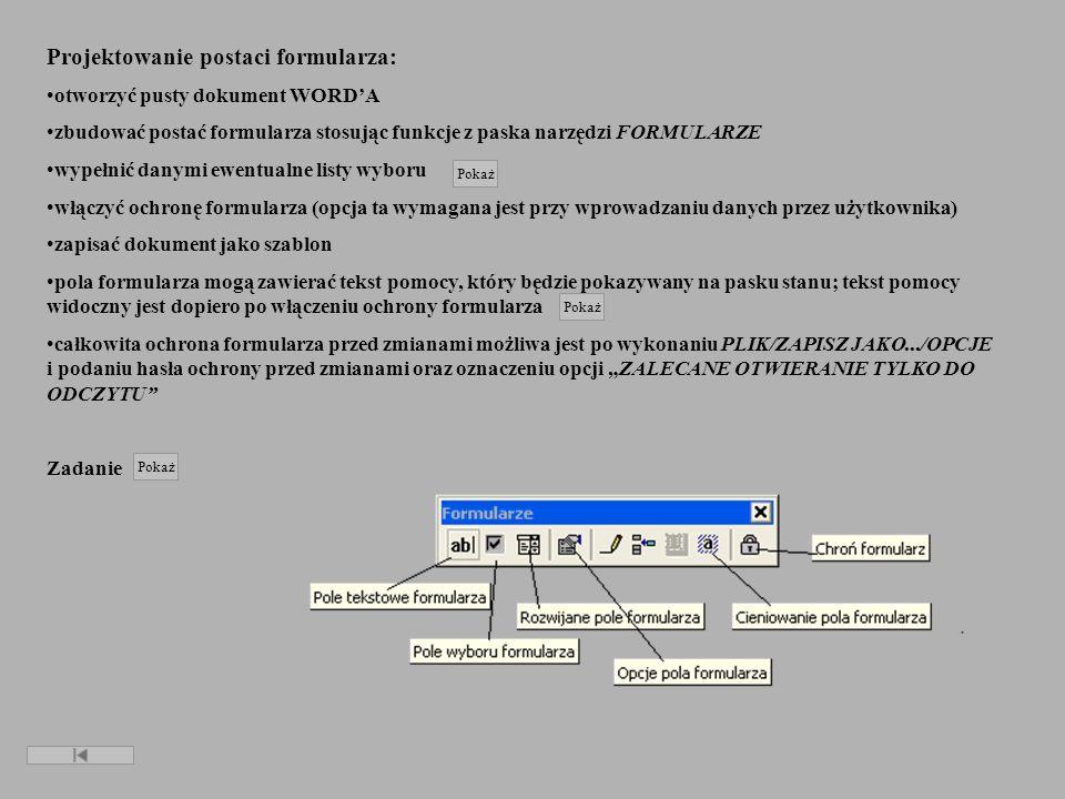 Okno dialogowe wprowadzania danych do list wyboru Okno dialogowe opcji zapisu- zabezpieczenie szablonu przed zmianami Poprzedni