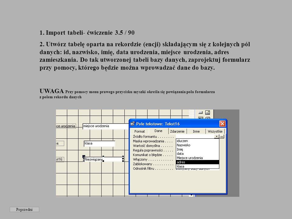 Poprzedni 1.Import tabeli- ćwiczenie 3.5 / 90 2.