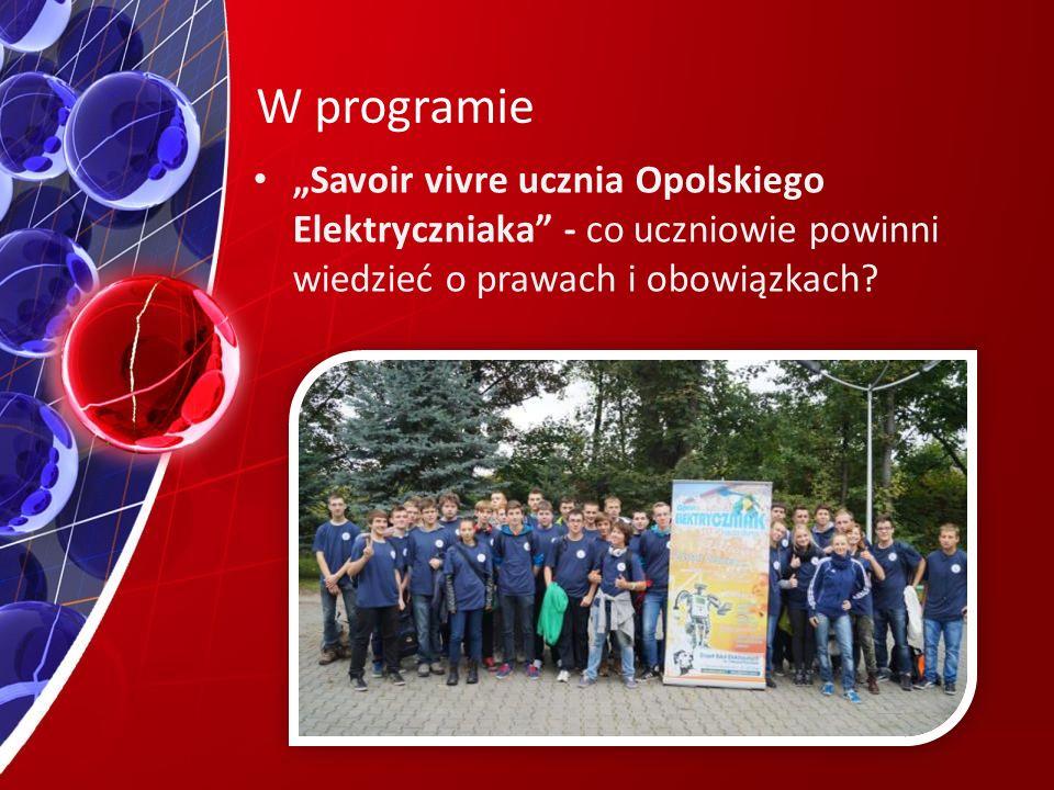 """W programie """"Savoir vivre ucznia Opolskiego Elektryczniaka - co uczniowie powinni wiedzieć o prawach i obowiązkach"""