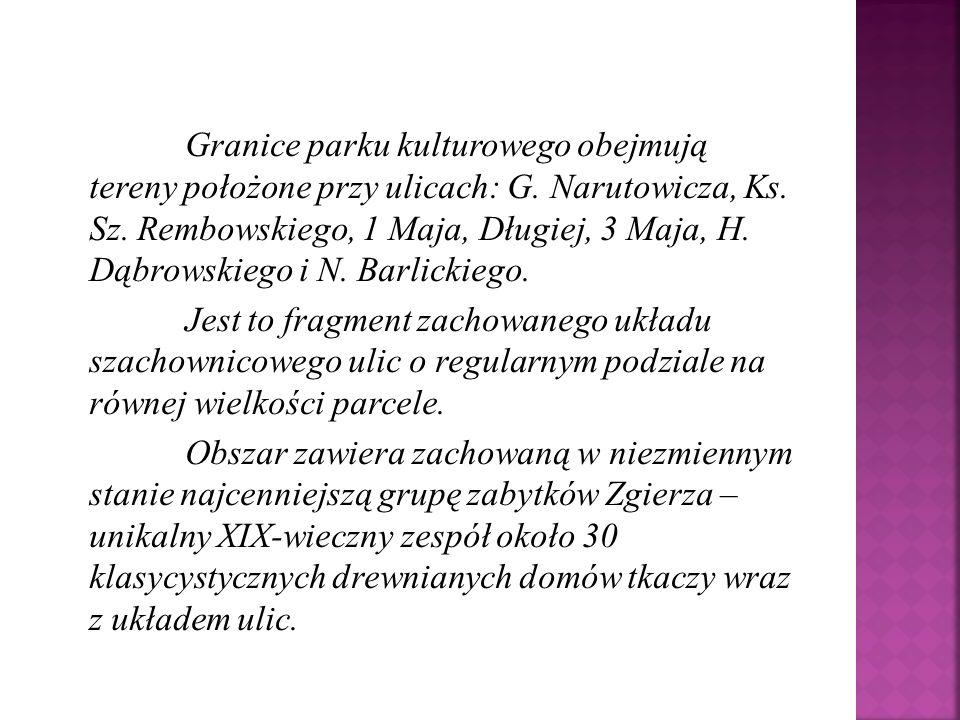 Granice parku kulturowego obejmują tereny położone przy ulicach: G. Narutowicza, Ks. Sz. Rembowskiego, 1 Maja, Długiej, 3 Maja, H. Dąbrowskiego i N. B
