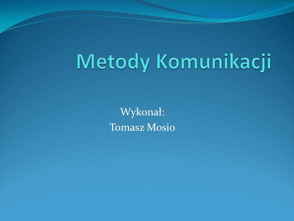 Wykonał: Tomasz Mosio