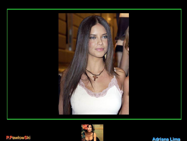 Adriana Lima P.PawlowSki