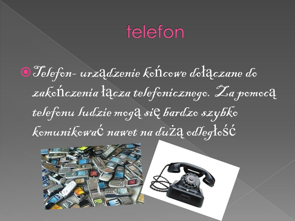  Telefon- urz ą dzenie ko ń cowe do łą czane do zako ń czenia łą cza telefonicznego.