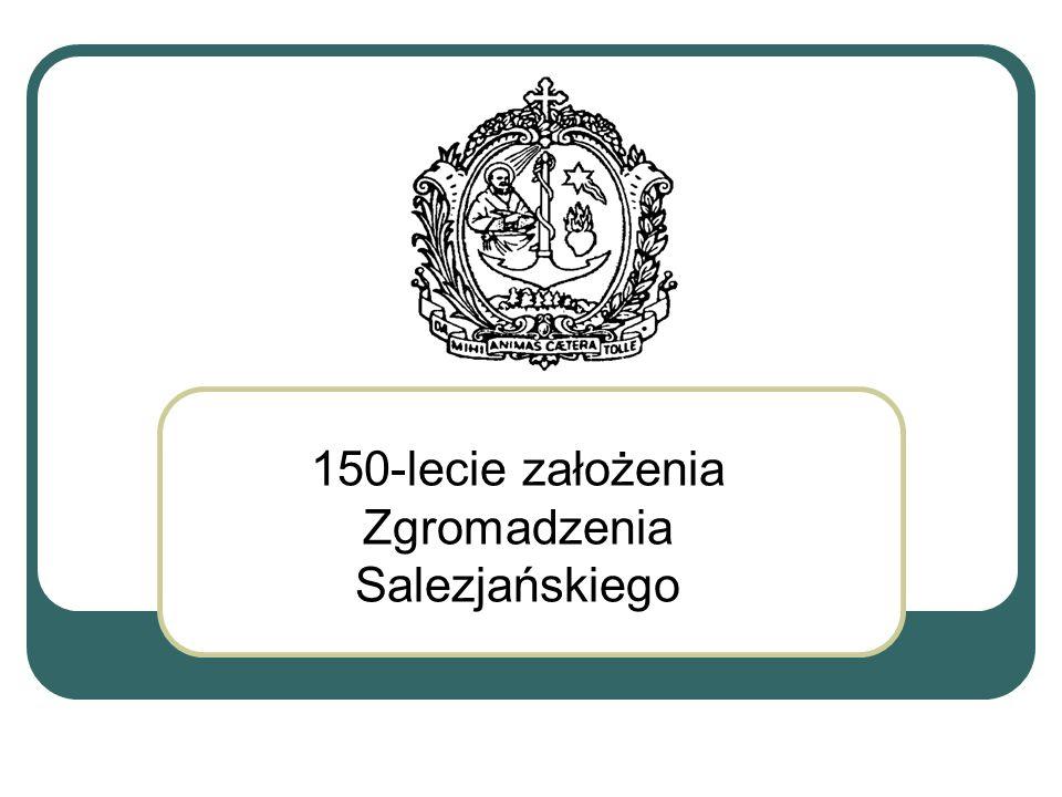 150-lecie założenia Zgromadzenia Salezjańskiego