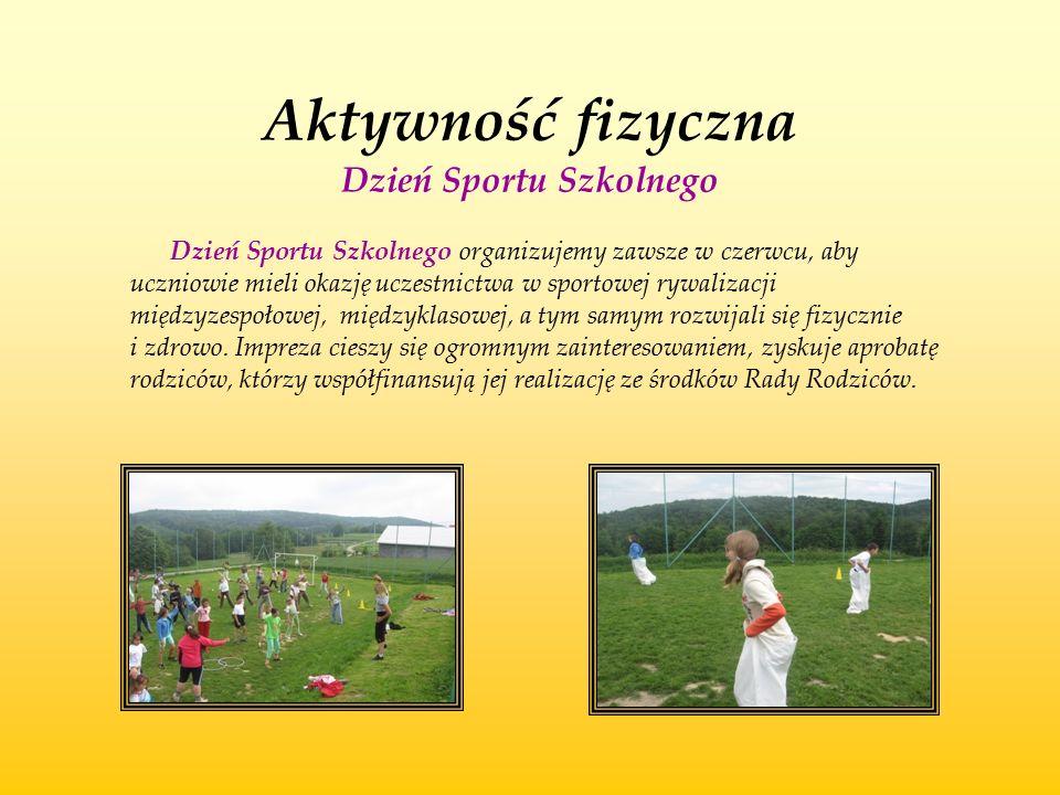 Aktywność fizyczna Dzień Sportu Szkolnego Dzień Sportu Szkolnego organizujemy zawsze w czerwcu, aby uczniowie mieli okazję uczestnictwa w sportowej ry