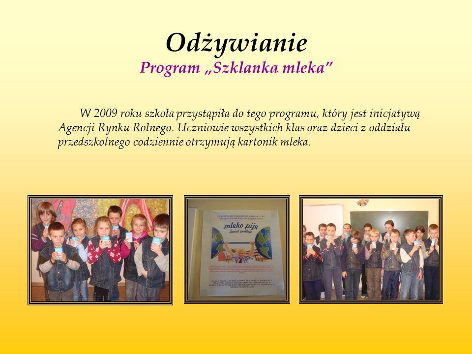 """Odżywianie Program """"Szklanka mleka"""" W 2009 roku szkoła przystąpiła do tego programu, który jest inicjatywą Agencji Rynku Rolnego. Uczniowie wszystkich"""
