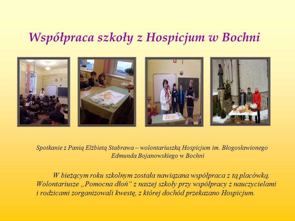 Współpraca szkoły z Hospicjum w Bochni Spotkanie z Panią Elżbietą Stabrawa – wolontariuszką Hospicjum im. Błogosławionego Edmunda Bojanowskiego w Boch