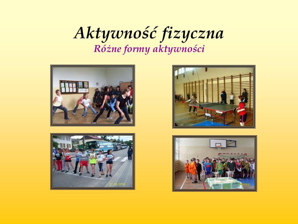 Aktywność fizyczna Różne formy aktywności