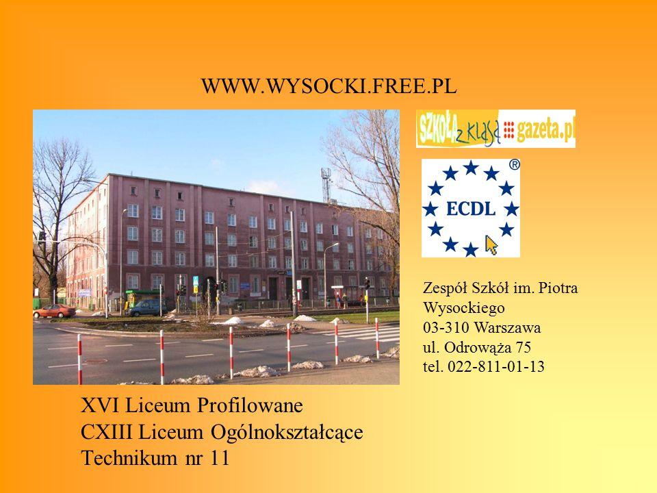 XVI Liceum Profilowane CXIII Liceum Ogólnokształcące Technikum nr 11 Zespół Szkół im.