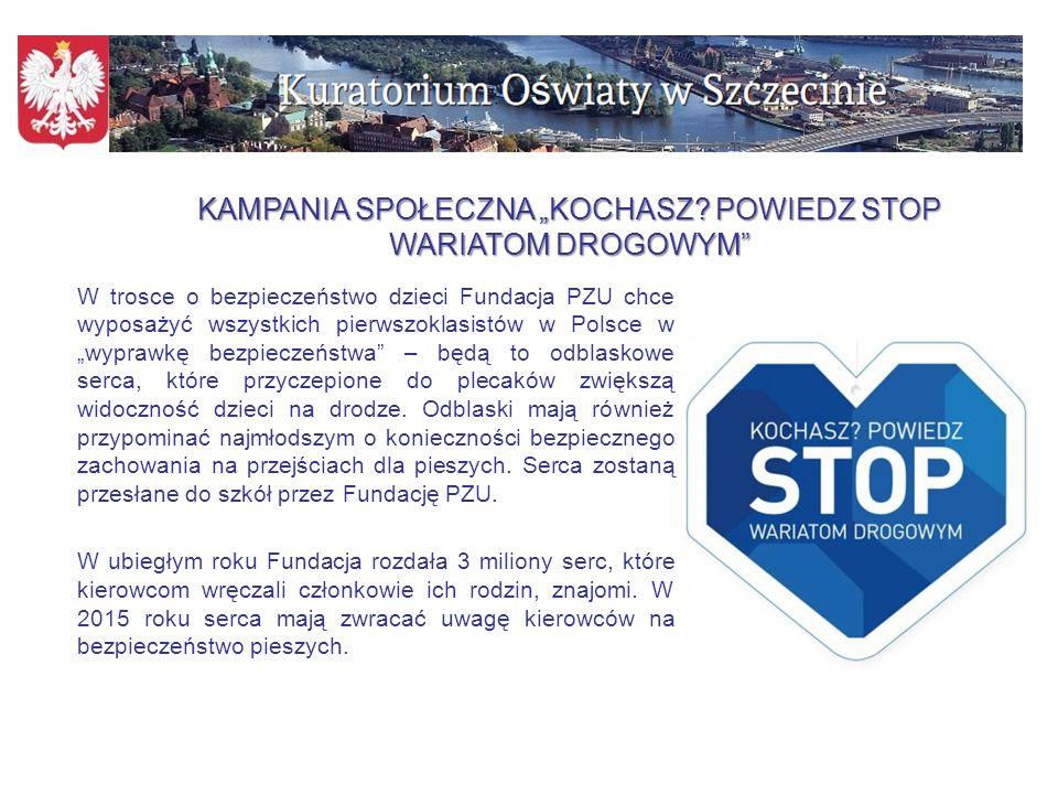 """W trosce o bezpieczeństwo dzieci Fundacja PZU chce wyposażyć wszystkich pierwszoklasistów w Polsce w """"wyprawkę bezpieczeństwa – będą to odblaskowe serca, które przyczepione do plecaków zwiększą widoczność dzieci na drodze."""