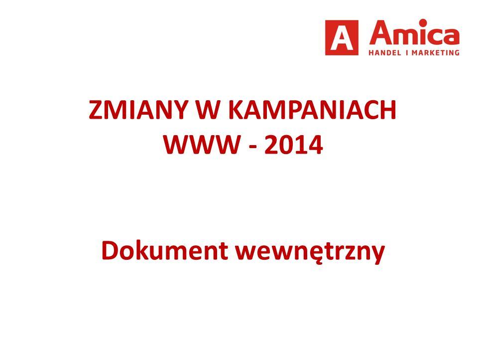 ZMIANY W KAMPANIACH WWW - 2014 Dokument wewnętrzny