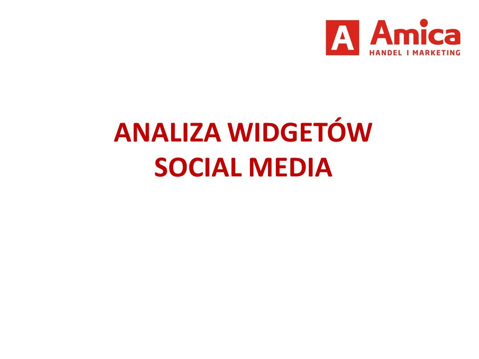ANALIZA WIDGETÓW SOCIAL MEDIA