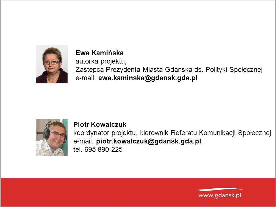 Ewa Kamińska autorka projektu, Zastępca Prezydenta Miasta Gdańska ds.