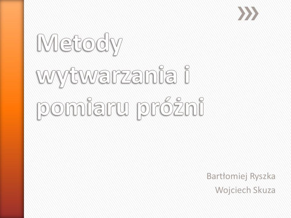 Bartłomiej Ryszka Wojciech Skuza